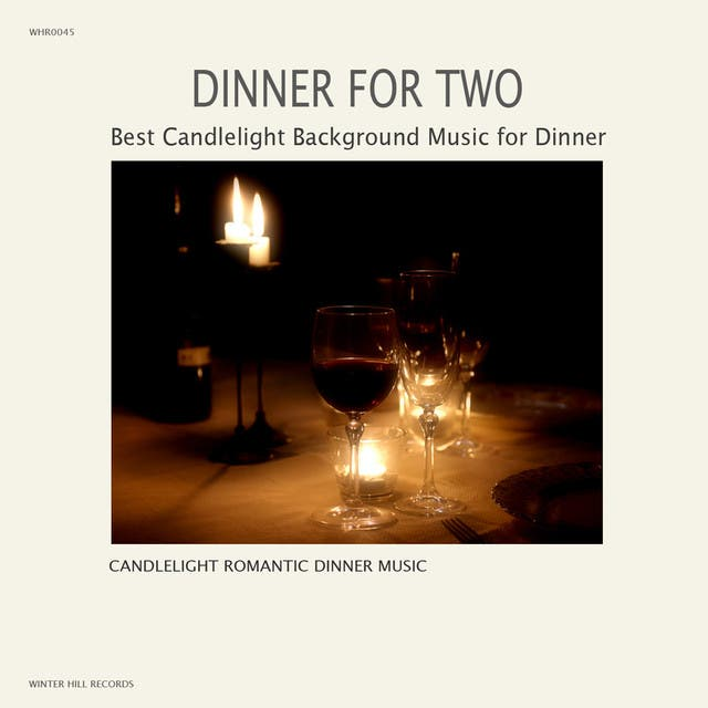 Candlelight Romantic Dinner Music
