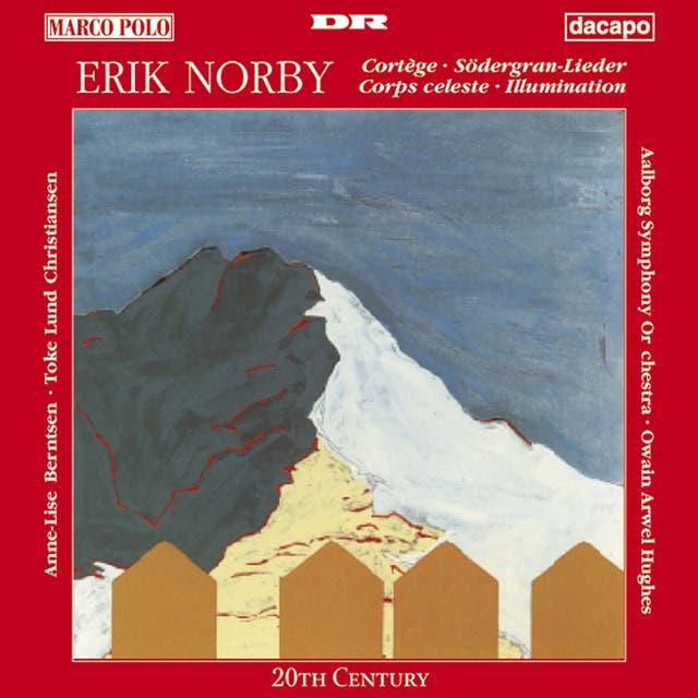 Norby: Cortege / Sodergran Lieder / Corps Celeste / Illumination
