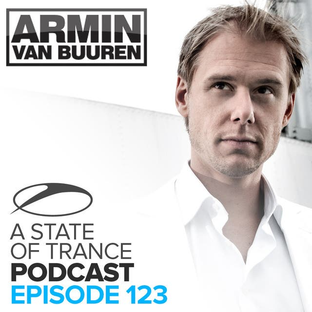 A State Of Trance Official Podcast 123