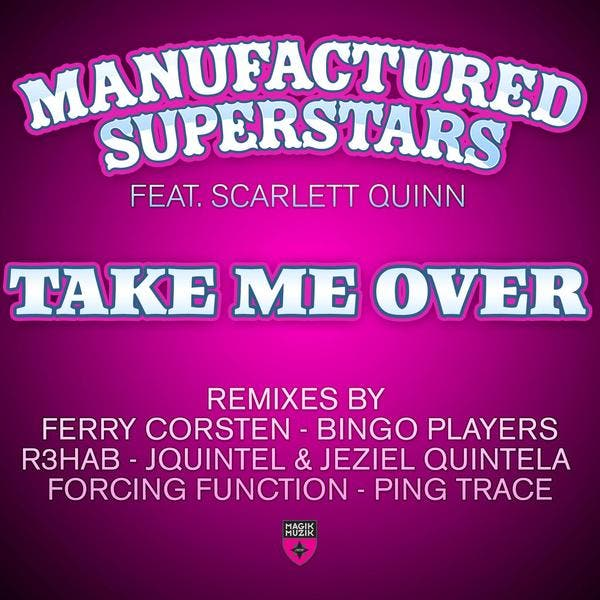 Manufactured Superstars Feat. Scarlett Quinn