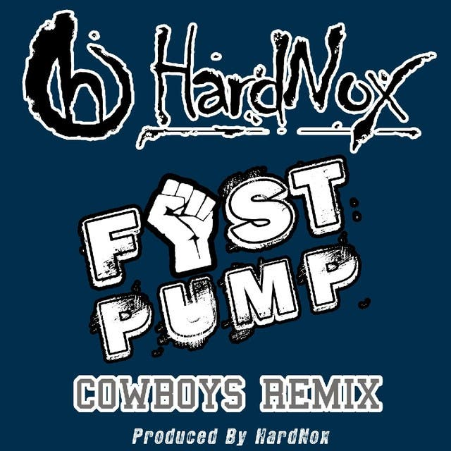 Fist Pump (Cowboys Remix) - Single