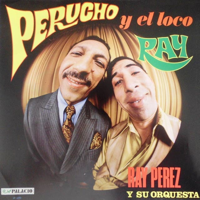 Ray Perez Y Su Orquesta