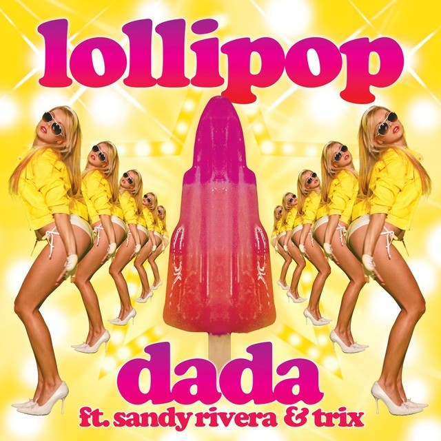 DADA Feat. Sandy Rivera & Trix