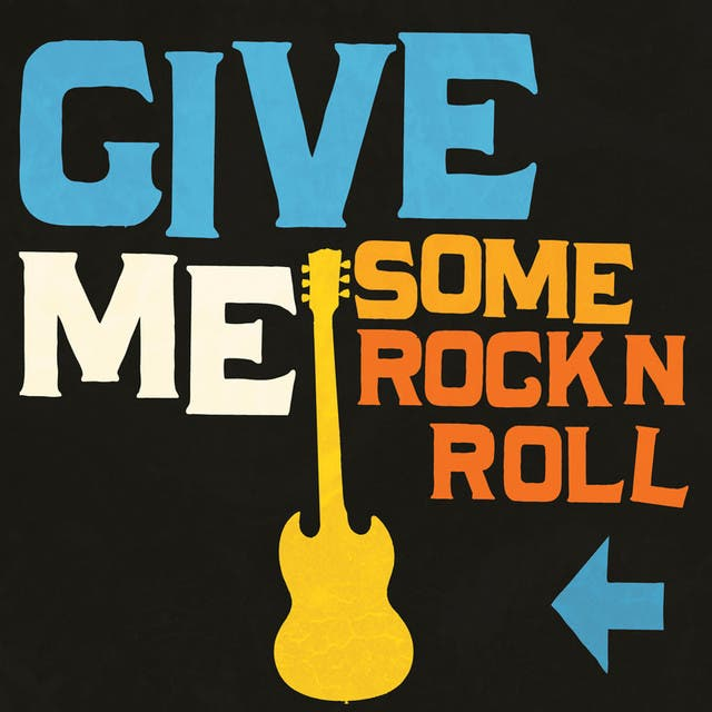 Give Me Some Rock'n'roll
