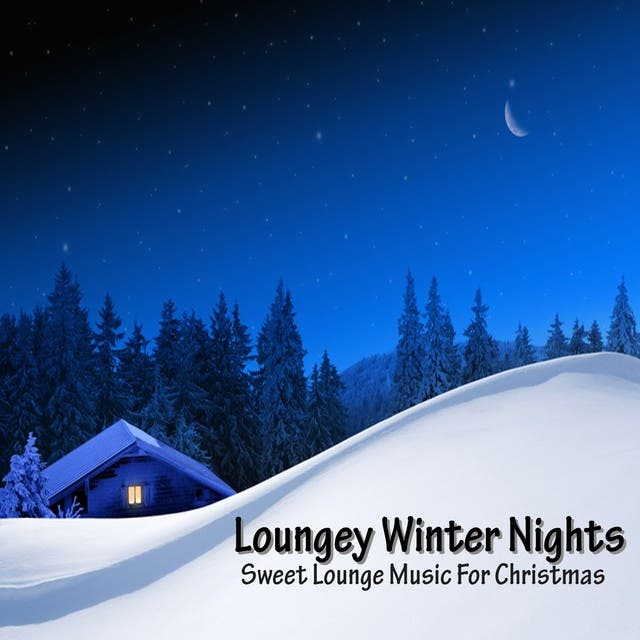 Loungey Winter Nights (Sweet Lounge Music For Christmas)