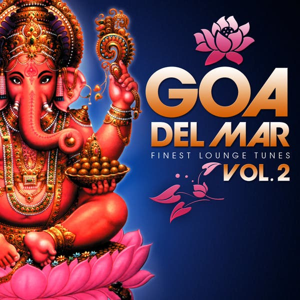 Goa Del Mar Finest Lounge Vol.2