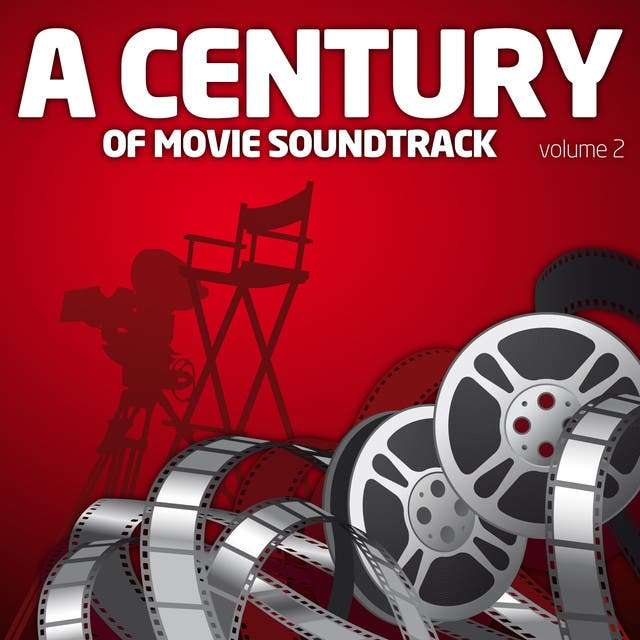 A Century Of Movie Soundtracks