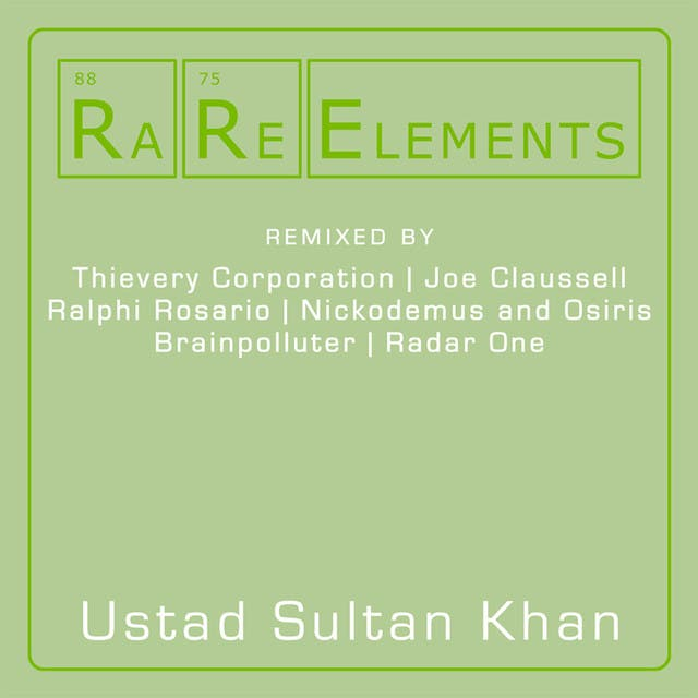 Rare Elements - Ustad Sultan Khan