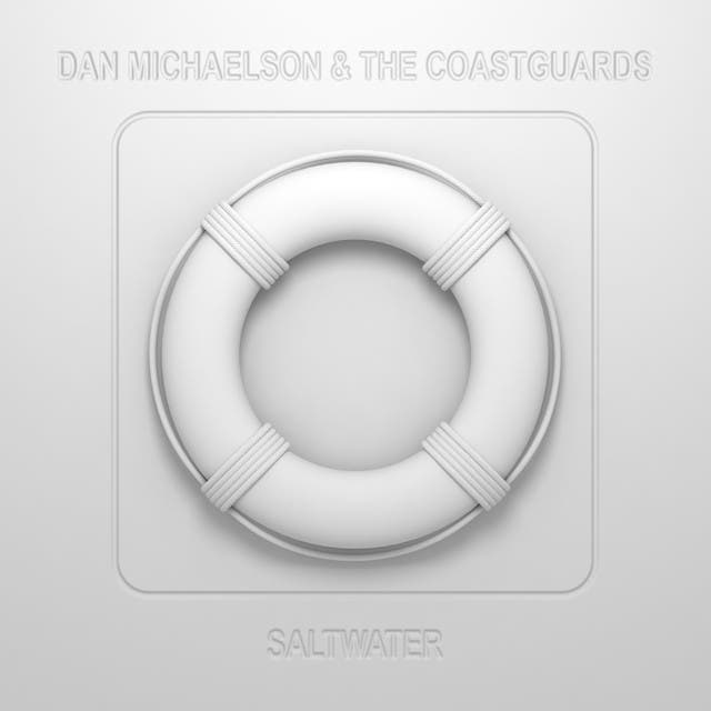 Dan Michaelson & The Coastguards