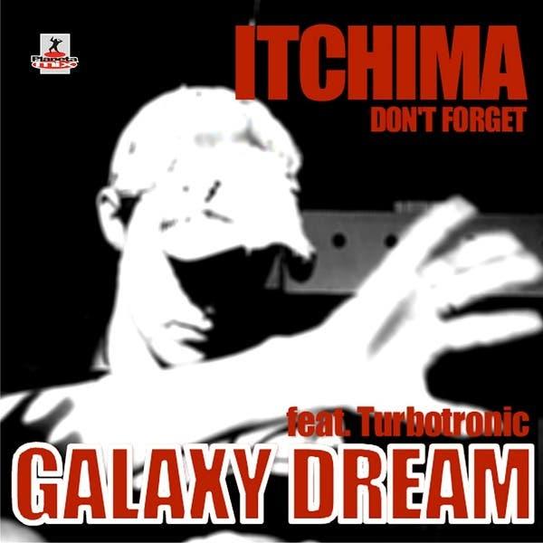 Galaxy Dream Feat Turbotronic