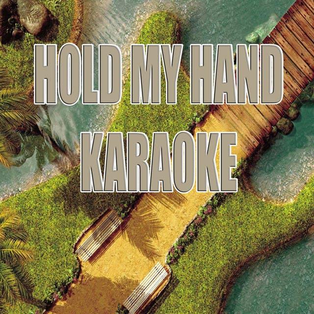 Hold My Hand (Karaoke)