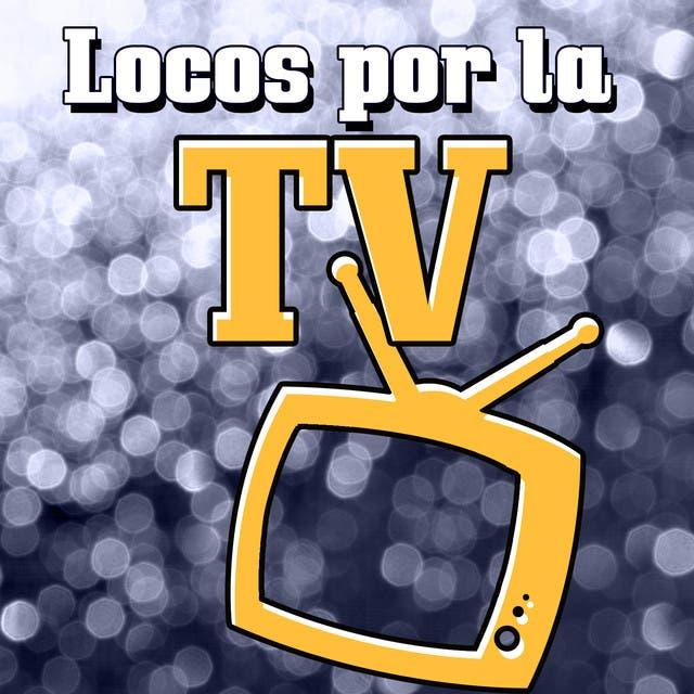 Locos Por La TV