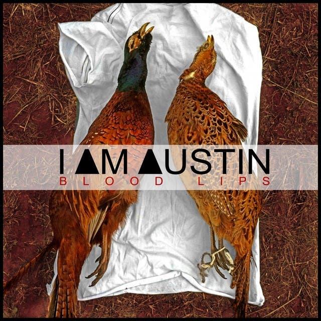 I Am Austin
