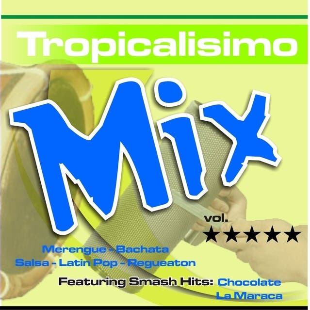 Tropicalisimo Mix Vol. 5
