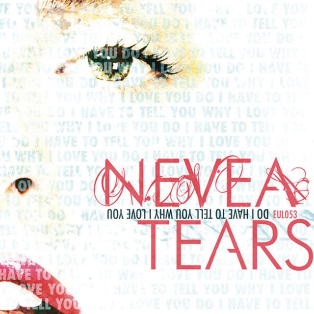 Nevea Tears