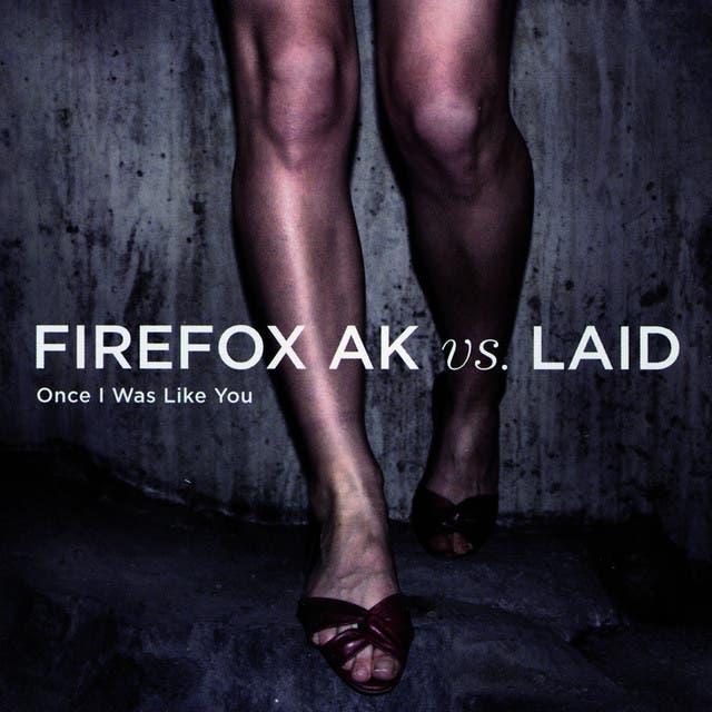Firefox AK Vs LAID