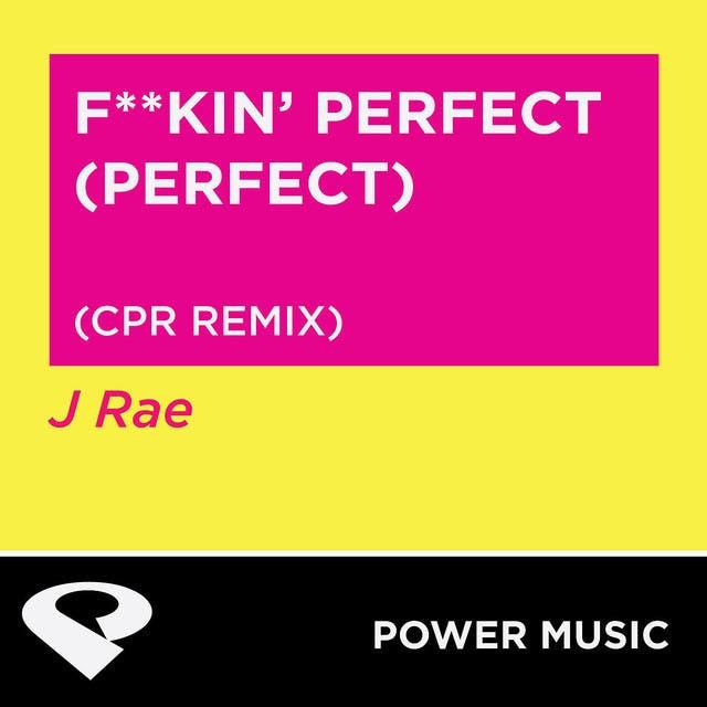 F**kin' Perfect (Perfect)