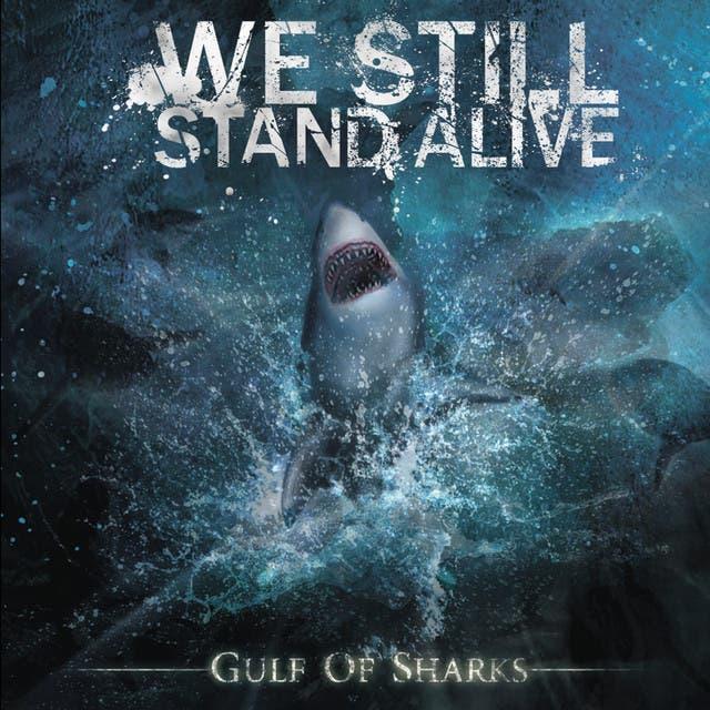 We Still Stand Alive