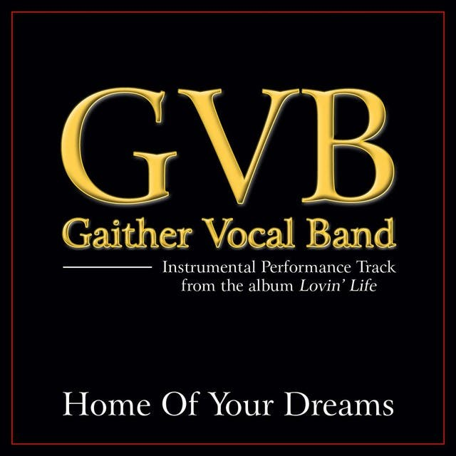 Home Of Your Dreams Performance Tracks