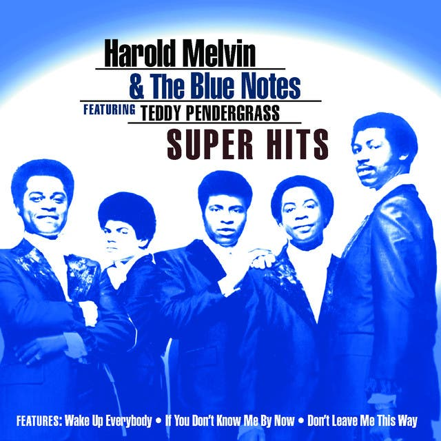 Harold Melvin & The Blue Notes Featuring Teddy Pendergrass