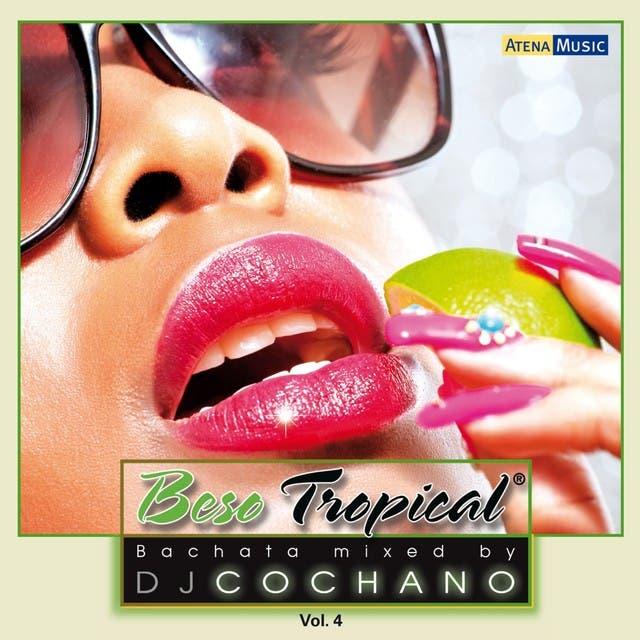 Beso Tropical, Vol. 4 (Mixed By DJ Cochano: 19 Bachata Hits No-Stop Mixed)