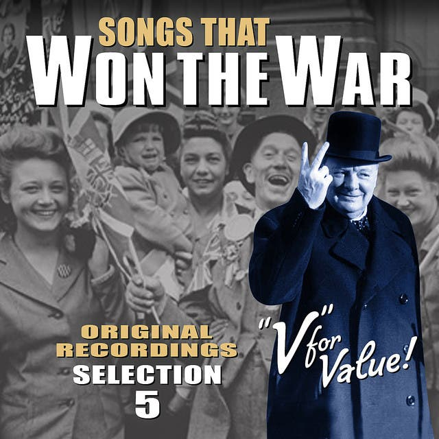 Songs That Won The War - Volume 5