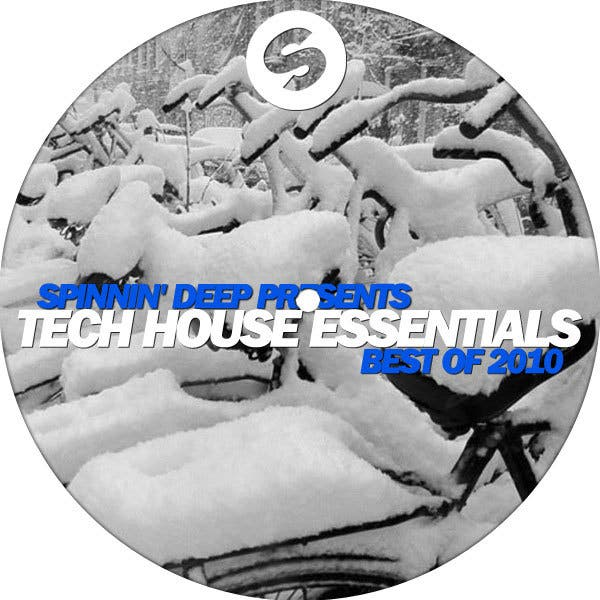 Spinnin' Deep Presents: Tech-House Essentials Best Of 2010