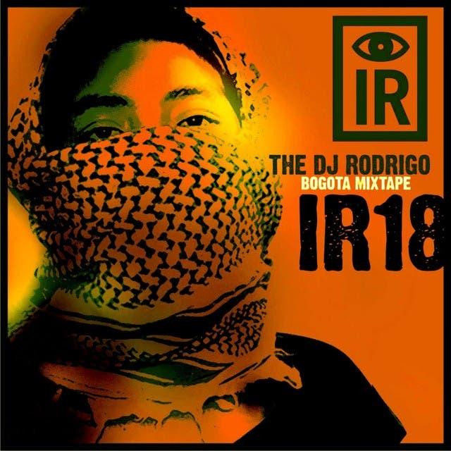 IR18 The Dj Rodrigo Bogota Mixtape
