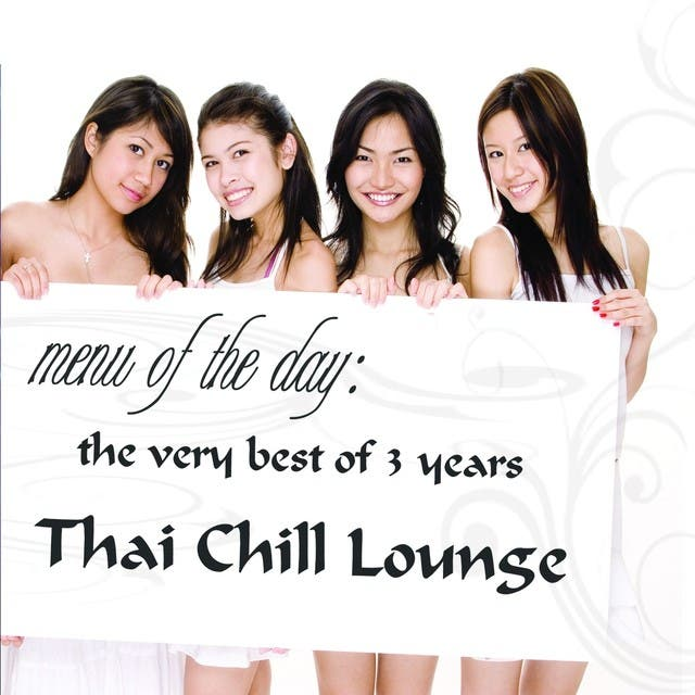 The Very Best Of 3 Years (Thai Chill Lounge)