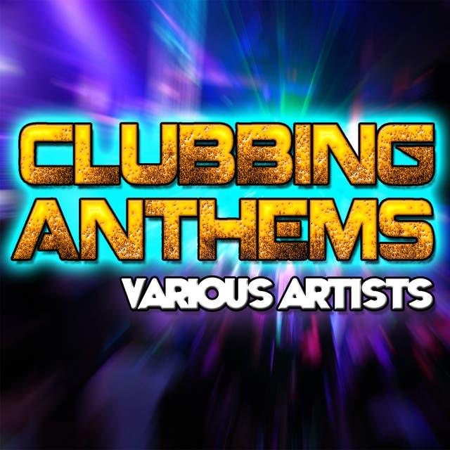 Clubbing Anthems