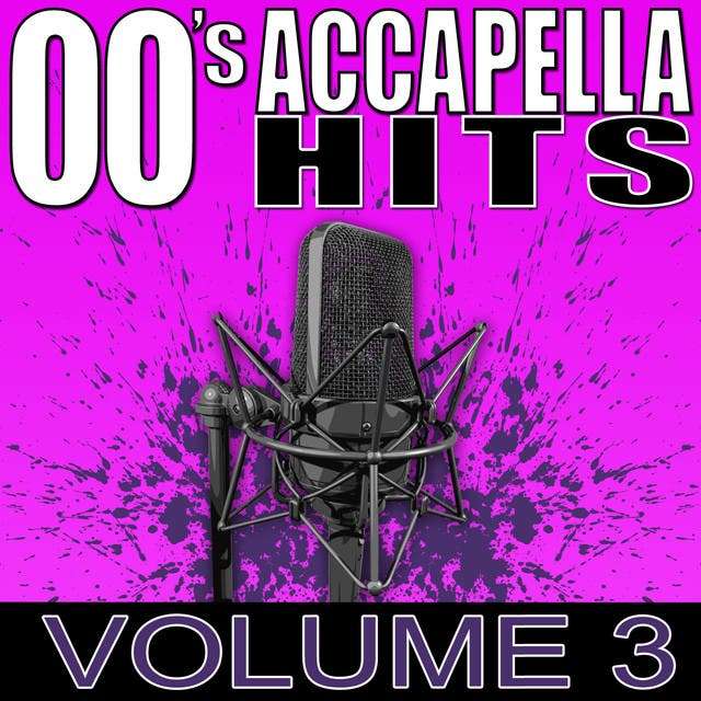00's Accapella Hits Volume 3