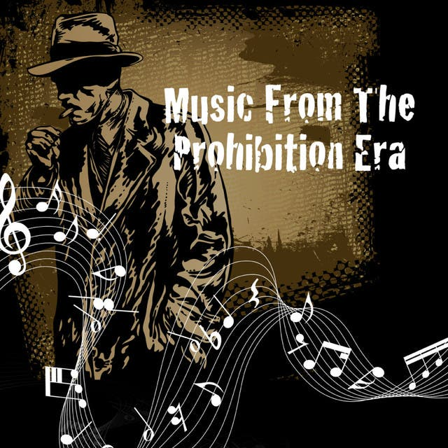 Music From The Prohibition Era