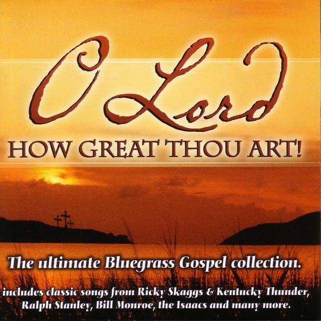 O Lord How Great Thou Art!