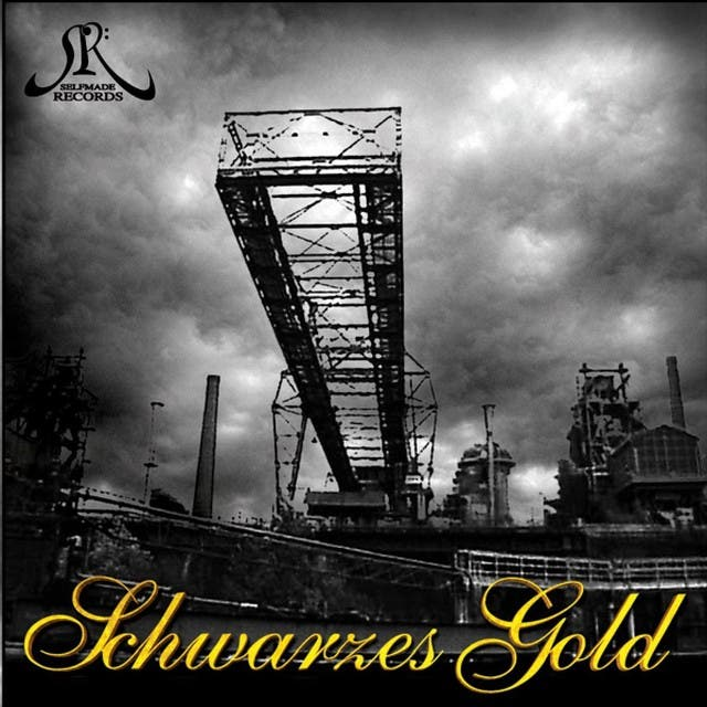 Selfmade Records Präsentiert: Schwarzes Gold