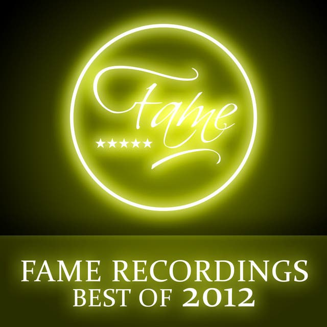 Fame Recordings - Best Of 2012