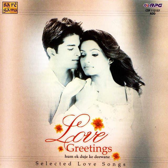 Love Greetings - Hum Ek Duje Ke Deewane
