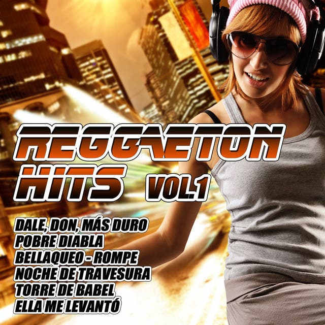 Reggaeton Hits Vol. 1