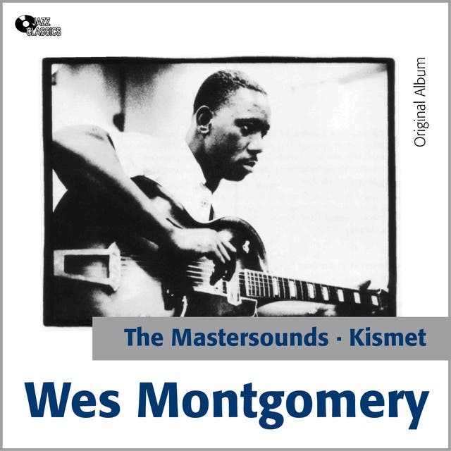 Wes Montgomery And The Mastersounds
