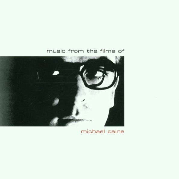 Music From Films Of Michael Caine