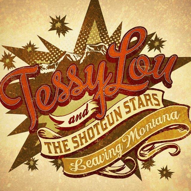 Tessy Lou And The Shotgun Stars