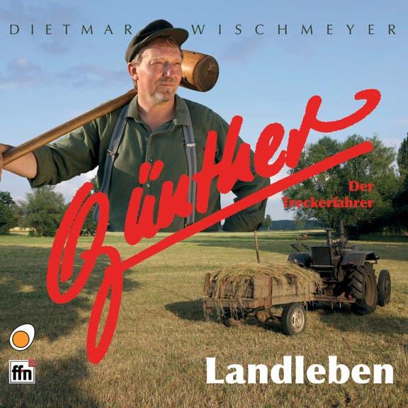 Günther Der Treckerfahrer, Dietmar Wischmeyer