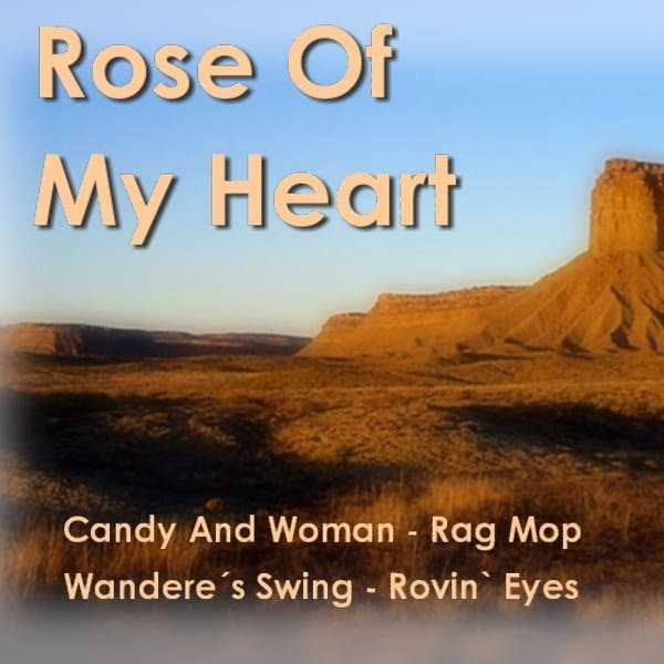 Rose Of My Heart - Good Old Country