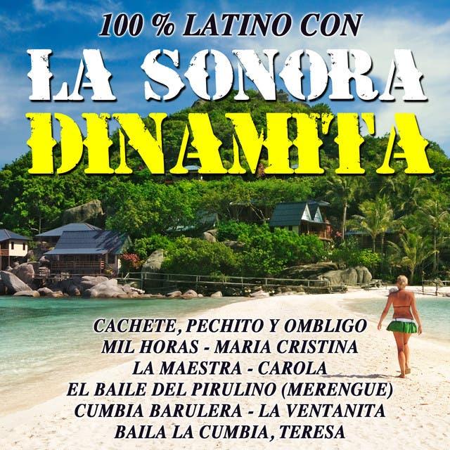 100 % Latino Con La Sonora Dinamita