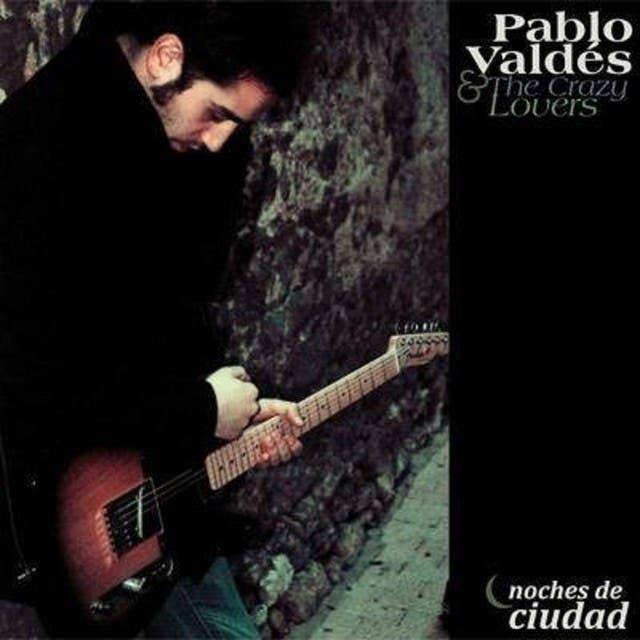 Pablo Valdés & The Crazy Lovers