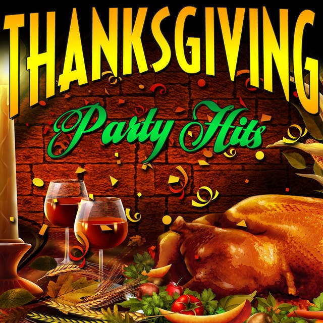 Thanksgiving - Party Hits