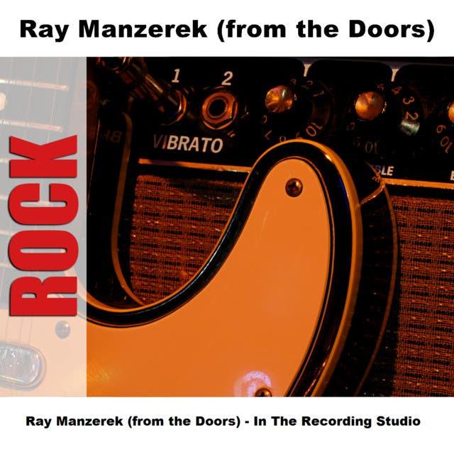 Ray Manzerek (from The Doors)