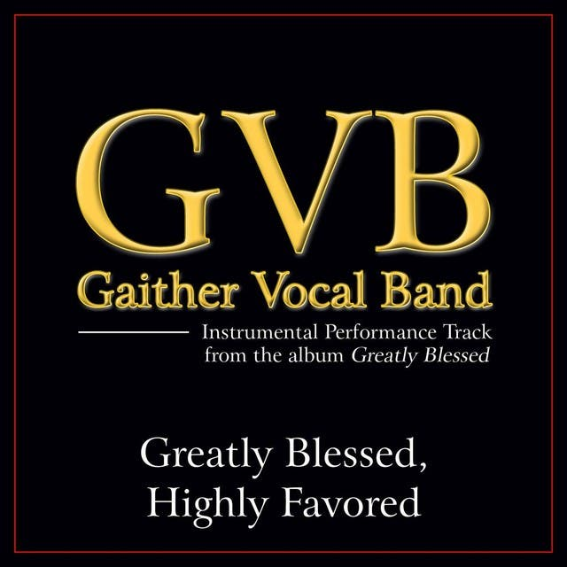 Greatly Blessed, Highly Favored Performance Tracks