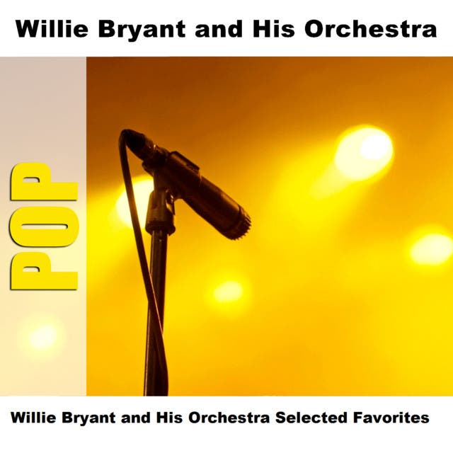Willie Bryant And His Orchestra