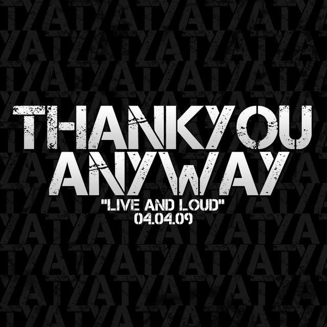 Thankyou Anyway
