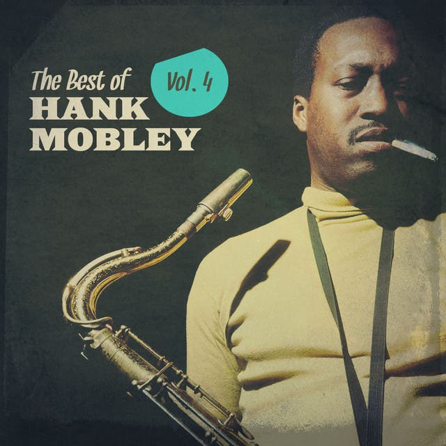 The Best Of Hank Mobley, Vol. 4